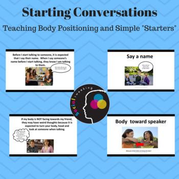 Social Skills for Starting Conversation: Body position, sa