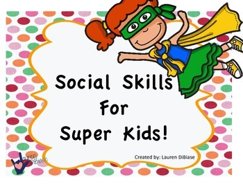 Social Skills for Super Kids!