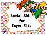 Social Skills for Super Kids!