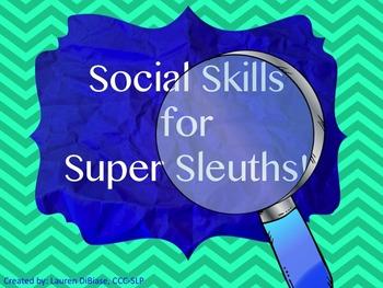 Social Skills for Super Sleuths