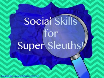 Social Skills for Super Sleuths