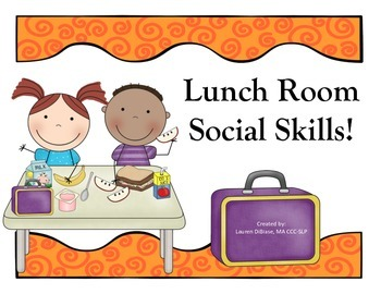 Social Skills for the Lunch Room!