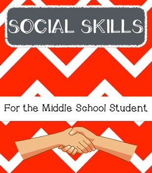 Social Skills for the Middle School Student