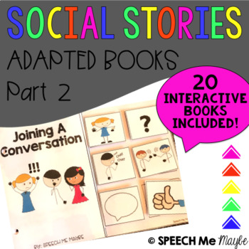 Social Stories Adapted Books Part 2