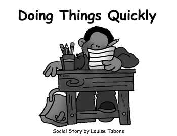 Social Story: Doing Things Quickly (in color, BW and white background)