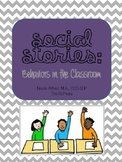 Social Stories: Behaviors in the Classroom Starter Pack