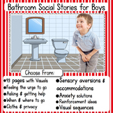 Boys Bathroom Social Stories: Flexible & Editable