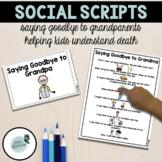 Social Scripts | Death of Grandparents | Social Stories ab