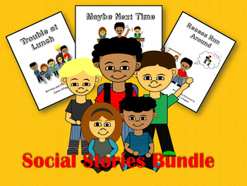 Social Stories - Maybe Next Time, Trouble at Lunch, and Recess Run Around