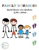 Social Stories:  Family Dynamics