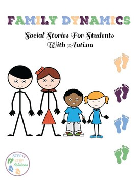 Social Stories:  Family Dynamics