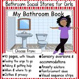 Girls Bathroom Social Stories: Flexible and Editable