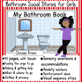 Girls Bathroom Social Stories: Flexible and Editable