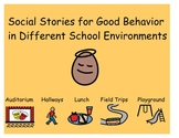 Social Stories: Good Behavior in School Environments for K