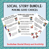 Social Stories: Making Good Choices (Autism/Behavior)