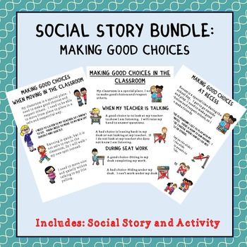 Social Stories: Making Good Choices (Autism/Behavior)