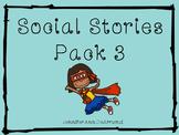 Social Stories Pack 3