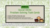 Social Stories: Problem-Solving Task Cards