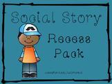 Social Stories Recess Pack