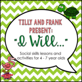 """""""I Will"""" Social Skills Lessons for Young Children"""