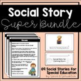 Social Stories Super Bundle!  {65+ Stories for Students wi