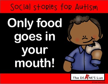 Social Stories for Autism: Only food goes in your mouth!