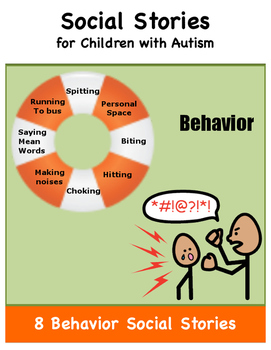 Social Stories for Children with Autism: Behavior