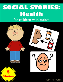 Social Stories for Children with Autism: Health