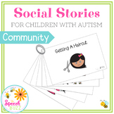 Social Stories for Children with Autism:  In The Community