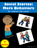 Social Stories for Children with Autism: More Behaviors