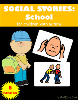 Social Stories for Children with Autism: School