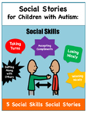 Social Stories for Children with Autism: Social Skills