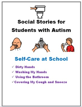 Social Stories for Students with Autism:  Self Care
