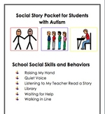 Social Stories for Students with Autism:  Social Skills and Behaviors at School