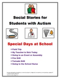 Social Stories for Students with Autism:  Special Days at School