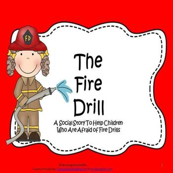 The Fire Drill - Social Story