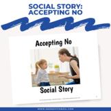Social Story: Accepting No