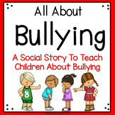 Social Story- All About Bullying