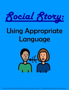 Social Story: Appropriate Language
