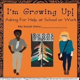 Social Story Life Skills Vocational CBI Asking For Help at