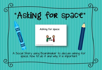 """Social Story: """"Asking For Space"""""""