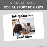 Social Story: Asking Questions