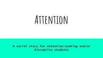 Social Story-Attention & Classroom Disruption