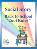 "Social Story - Back to School ""Cool Rules"""