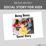 Social Story: Being Bossy