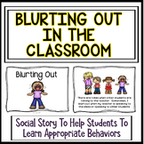 Blurting Out Social Story For The Classroom