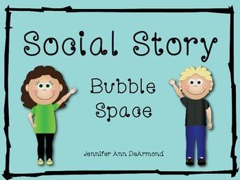 Social Story: Bubble Space