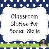Classroom Stories for Social Skills