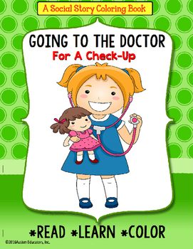 Social Story Coloring Book Series GOING TO THE DOCTOR (Gir