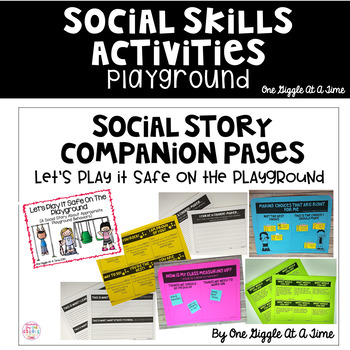 Social Story Companion Pages Let' Play It Safe On The Playground